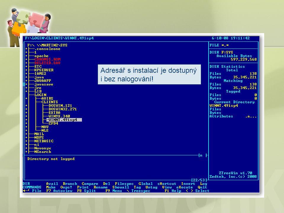 Adresář s instalací je dostupný i bez nalogování!