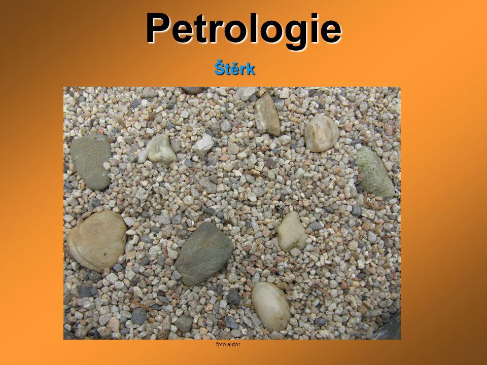PetrologieŠtěrk foto autor