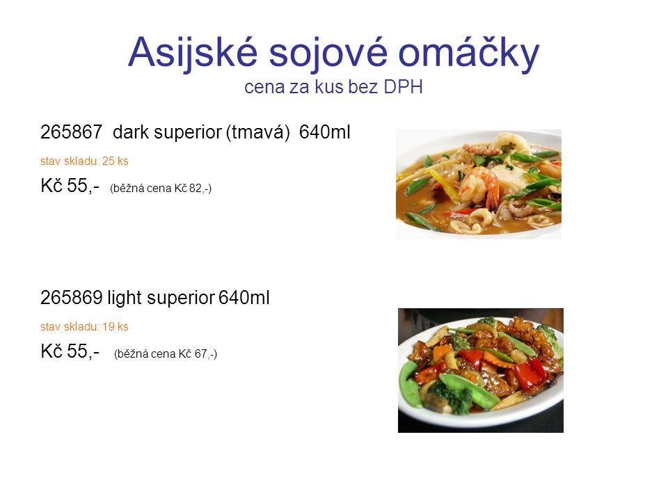 Asijské sojové omáčky cena za kus bez DPH 265867 dark superior (tmavá) 640ml stav skladu: 25 ks Kč 55,- (běžná cena Kč 82,-) 265869 light superior 640ml stav skladu: 19 ks Kč 55,- (běžná cena Kč 67,-)