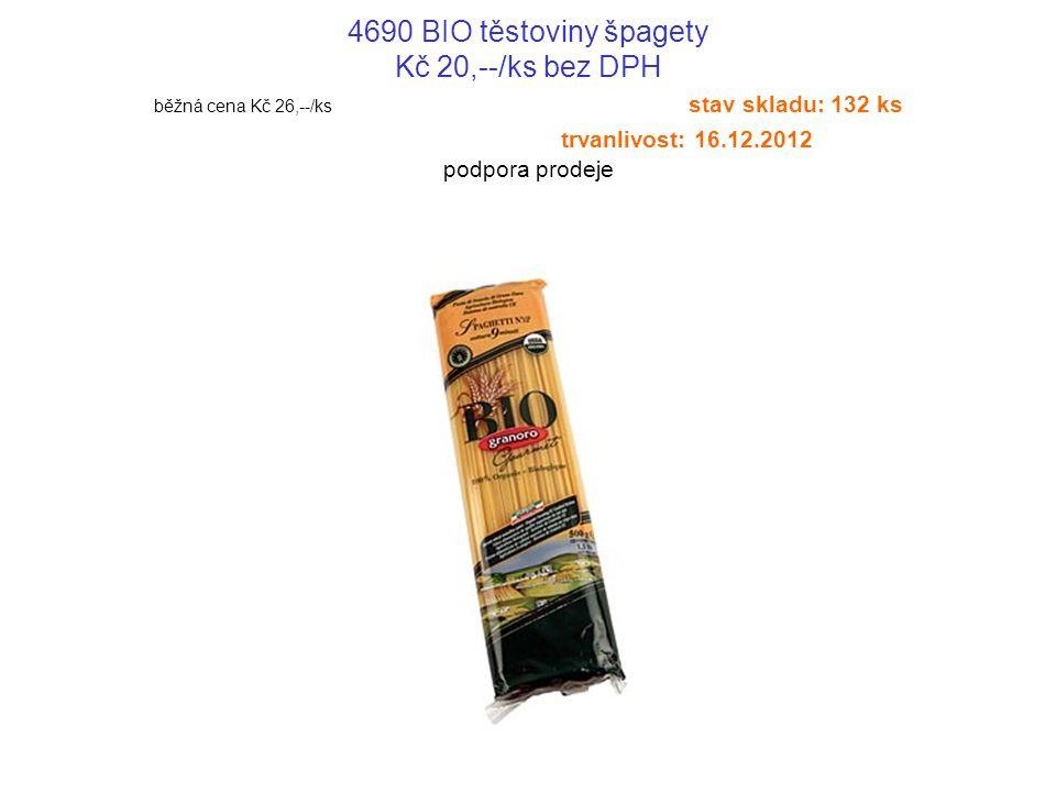 4691 BIO těstoviny ELICOIDALI Kč 24,--/ks bez DPH běžná cena Kč 29,--/ks stav skladu: 72 ks trvanlivost: 16.12.2012 podpora prodeje