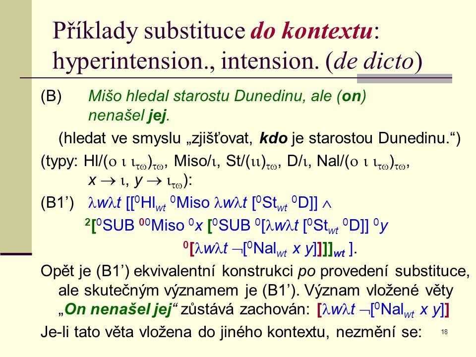 18 Příklady substituce do kontextu: hyperintension., intension.