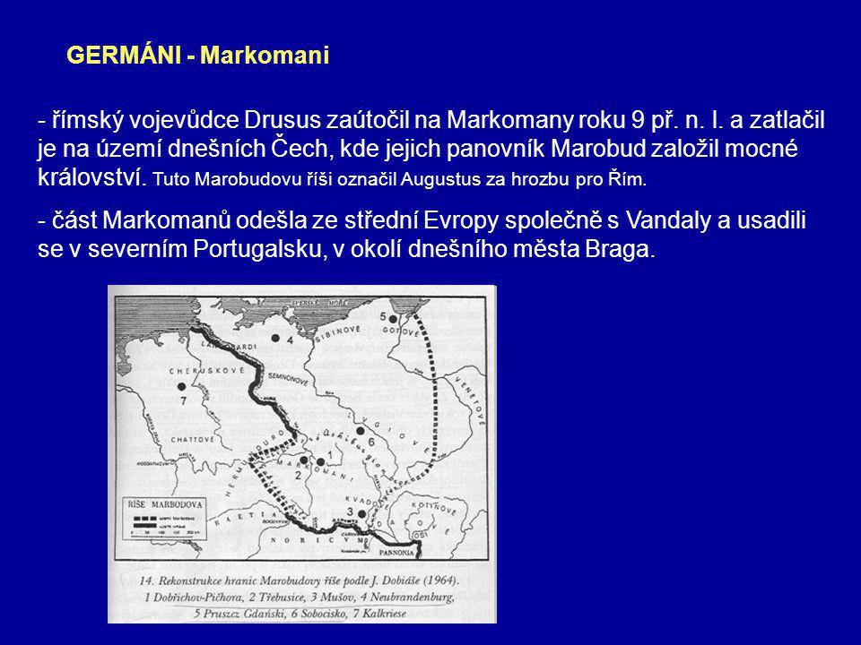 - římský vojevůdce Drusus zaútočil na Markomany roku 9 př.