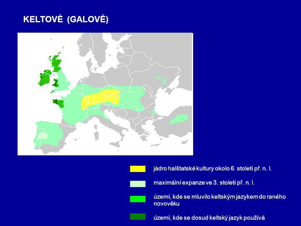 KELTOVÉ (GALOVÉ) jádro halštatské kultury okolo 6.