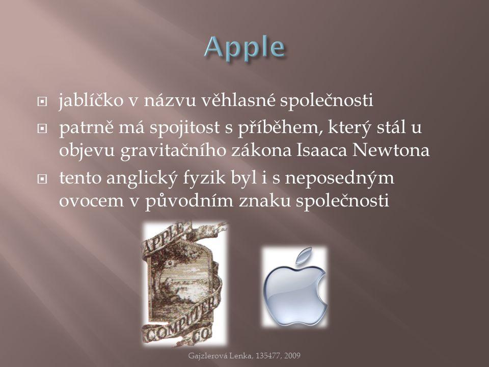  jablíčko v názvu věhlasné společnosti  patrně má spojitost s příběhem, který stál u objevu gravitačního zákona Isaaca Newtona  tento anglický fyzi
