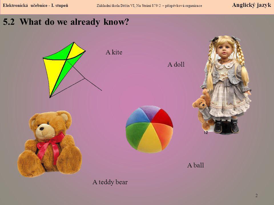 "5.3 New terms – verb to have got – ""mít 3 Elektronická učebnice - I."