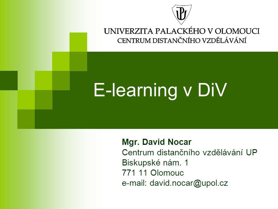 """Závěr """"Skutečná síla e-learningu není v poskytování informací kdykoliv, odkudkoliv a komukoliv, ale v jeho možnostech poskytovat správné informace správným lidem ve správném čase a na správném místě. (B."""