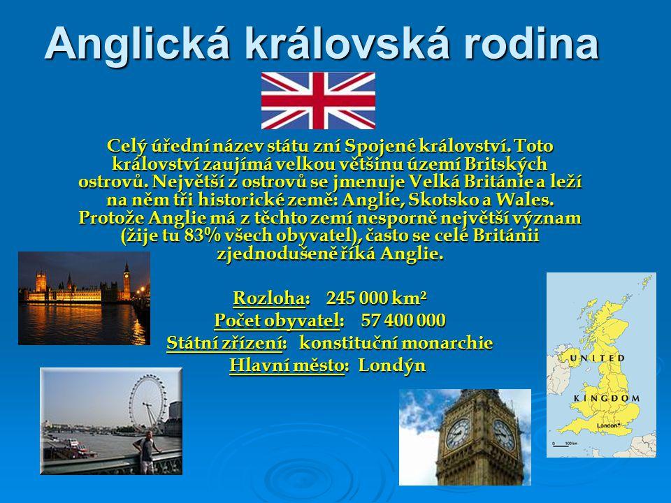 Anglická královská rodina Celý úřední název státu zní Spojené království. Toto království zaujímá velkou většinu území Britských ostrovů. Největší z o