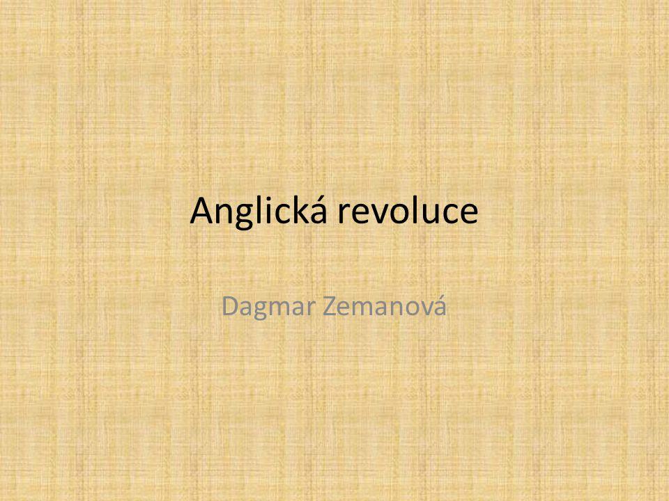Anglická revoluce Dagmar Zemanová