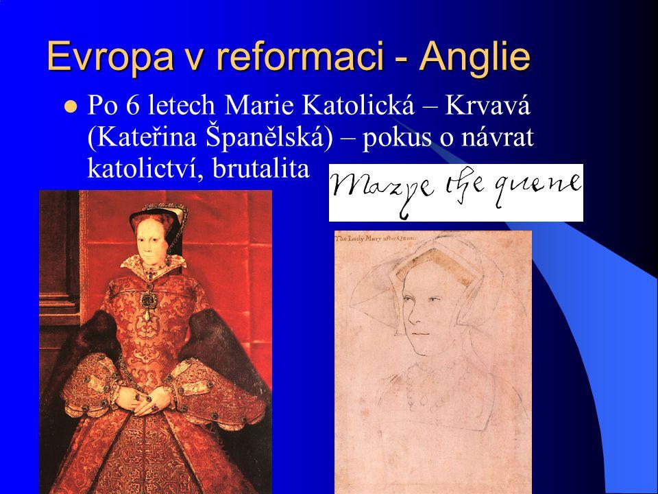 Evropa v reformaci - Anglie Vláda Alžběty I.