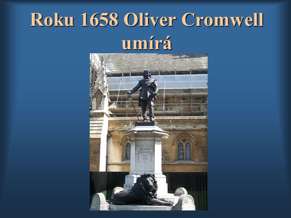 Roku 1658 Oliver Cromwell umírá