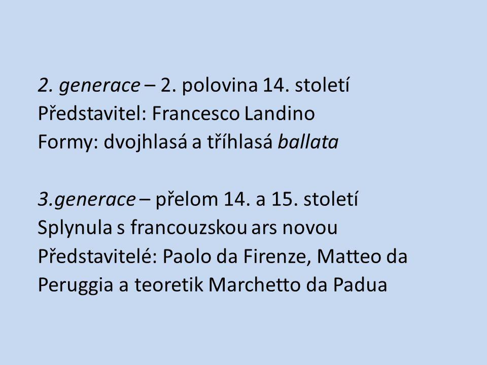 1. Francesco Landino ( 1335 – 1397 )