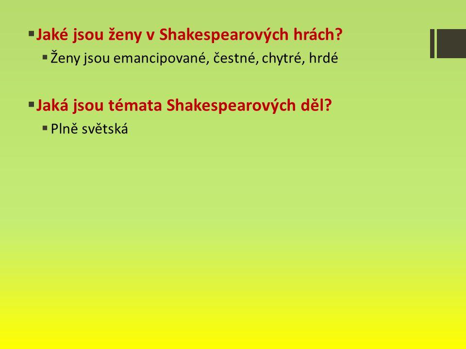  Jaké jsou ženy v Shakespearových hrách.