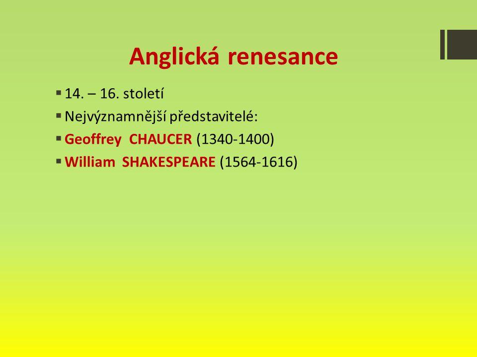 Anglická renesance  14.– 16.