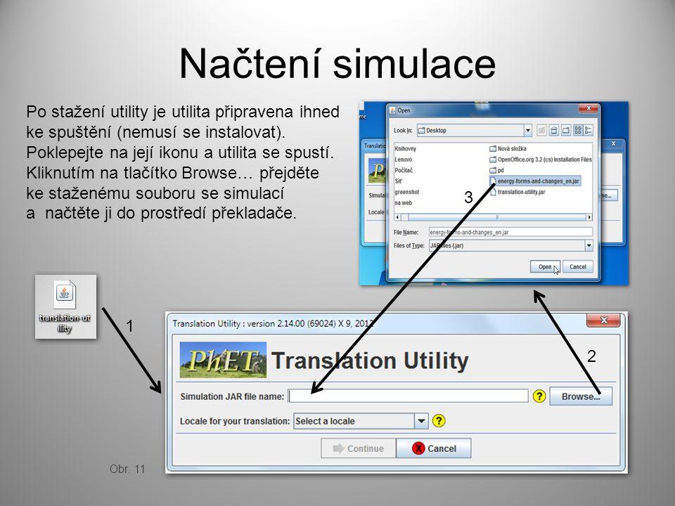 Načtení simulace Po stažení utility je utilita připravena ihned ke spuštění (nemusí se instalovat). Poklepejte na její ikonu a utilita se spustí. Klik