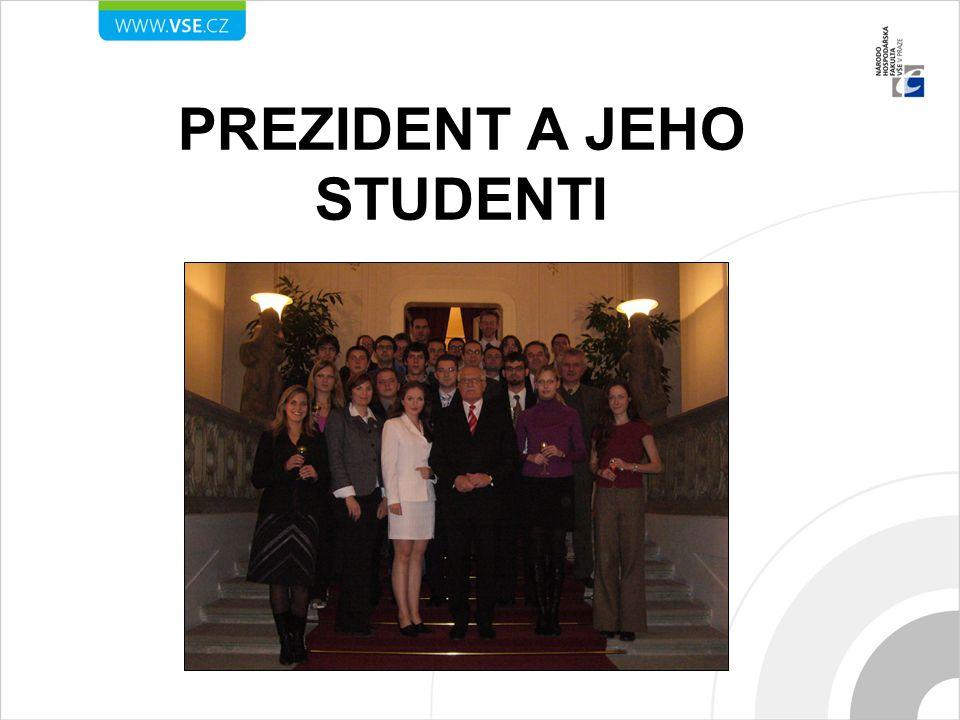 PREZIDENT A JEHO STUDENTI