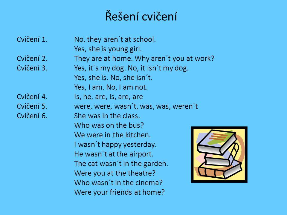 """Questions 1.Vytvoř zápornou větu s použitím slovesa """"to be."""