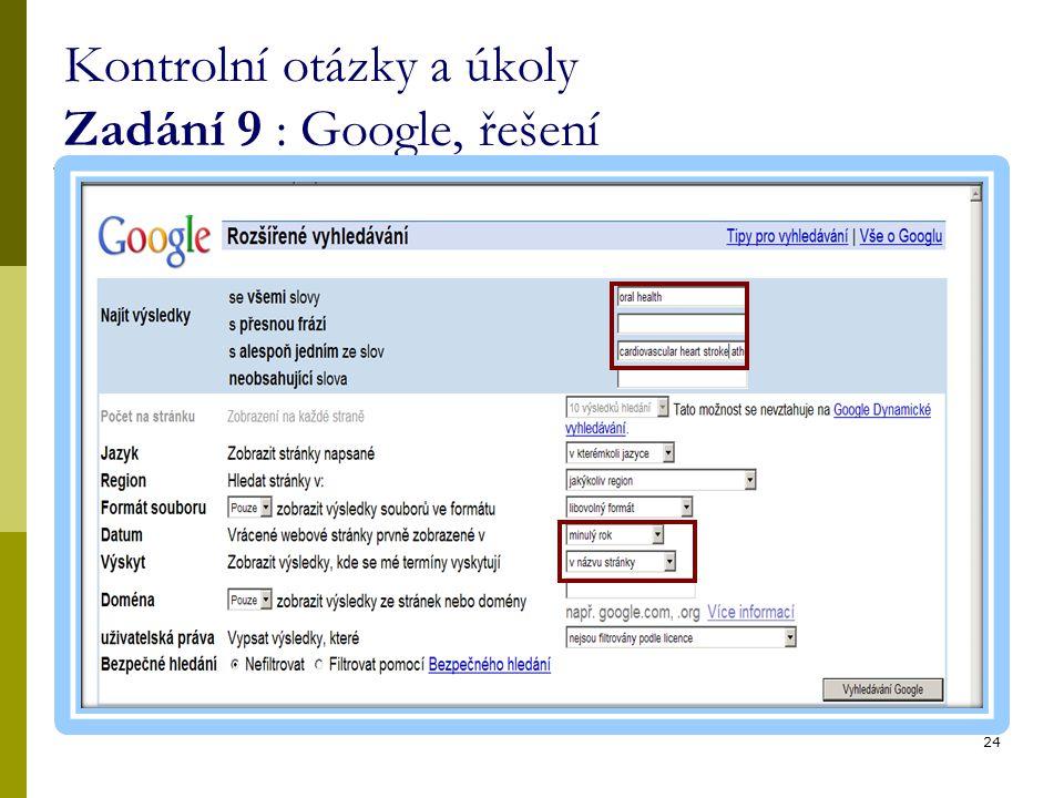 Kontrolní otázky a úkoly Zadání 9 : Google, řešení 24