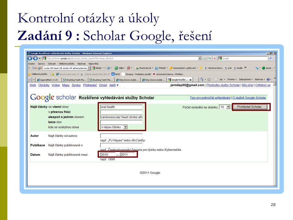 Kontrolní otázky a úkoly Zadání 9 : Scholar Google, řešení 28