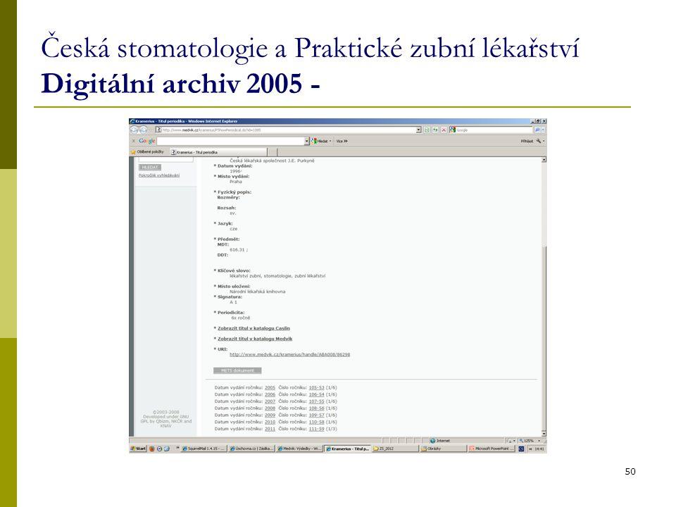 Česká stomatologie a Praktické zubní lékařství Digitální archiv 2005 - 50