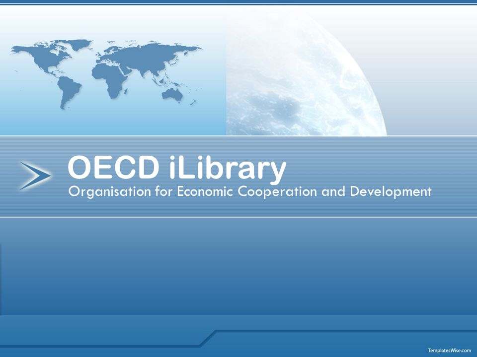 Organisation for Economic Cooperation and Development OECD iLibrary