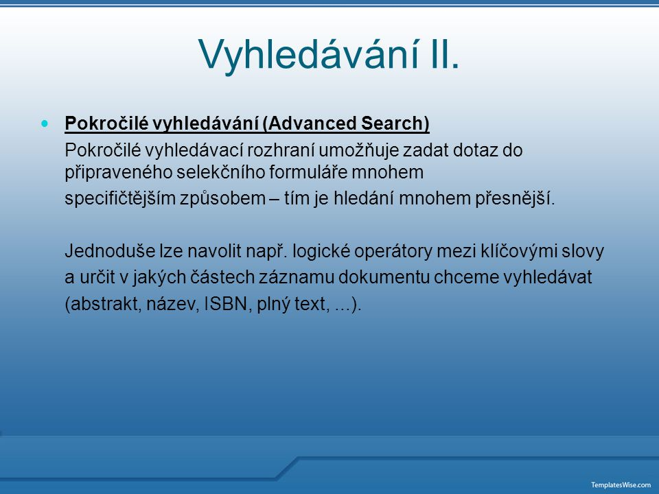 Vyhledávání II.
