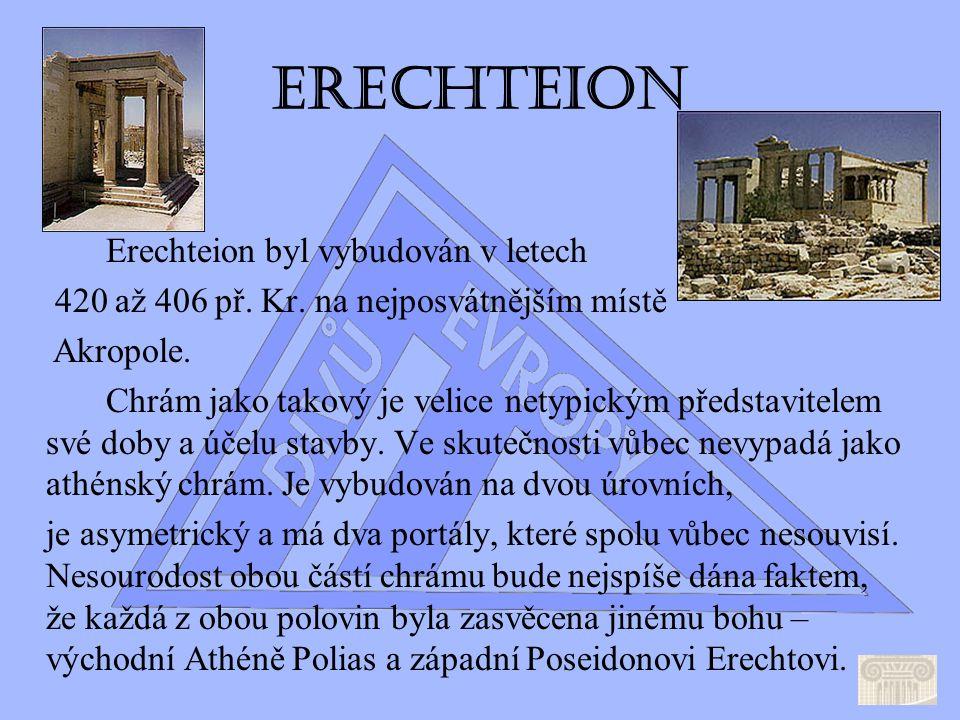 Parthenon Parthenon je jasným symbolem a dominantou Akropole.