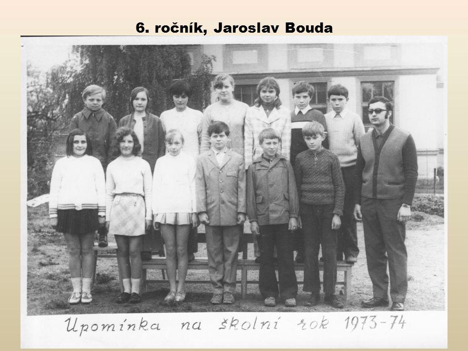 6. ročník, Jaroslav Bouda