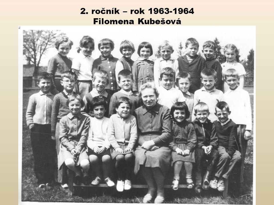 2. ročník – rok 1963-1964 Filomena Kubešová