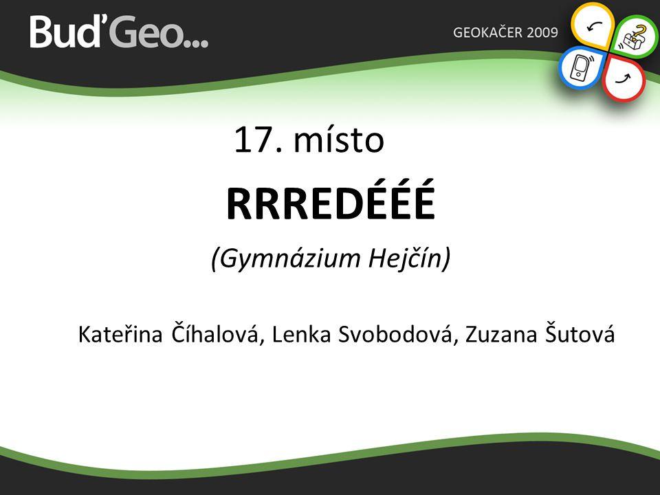 16. místo SlovanGeO (Slovanské gymnázium Olomouc) Václav Martinka, Ondřej Sekáč