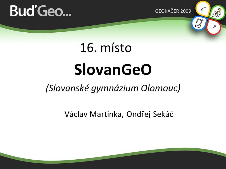15. místo 1 + 1000 (Geobusiness) Miloslav Jančík, Iva Jemelková