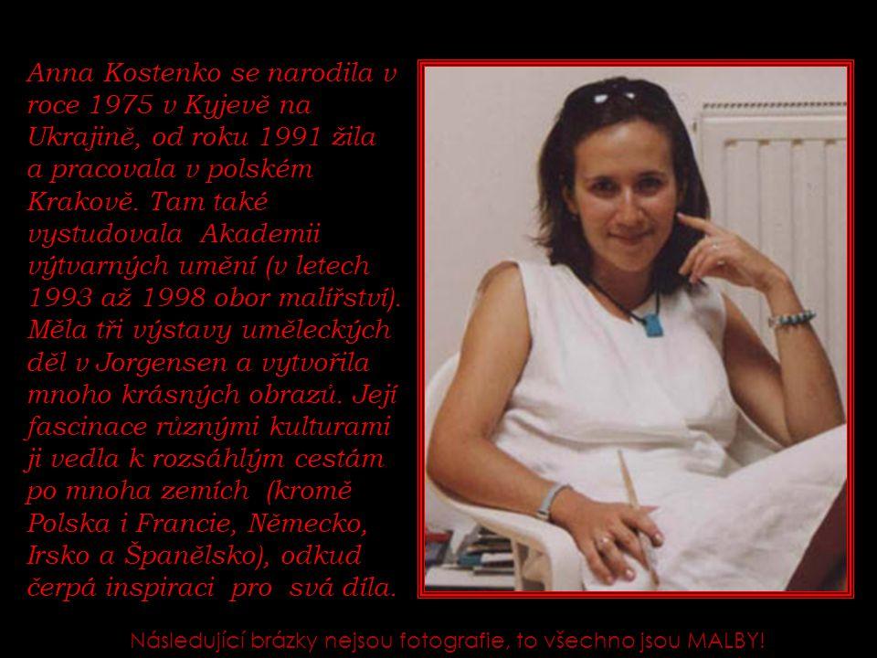 Anna Kostenko se narodila v roce 1975 v Kyjevě na Ukrajině, od roku 1991 žila a pracovala v polském Krakově.