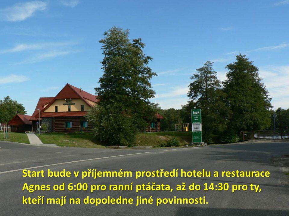 Start bude v příjemném prostředí hotelu a restaurace Agnes od 6:00 pro ranní ptáčata, až do 14:30 pro ty, kteří mají na dopoledne jiné povinnosti.
