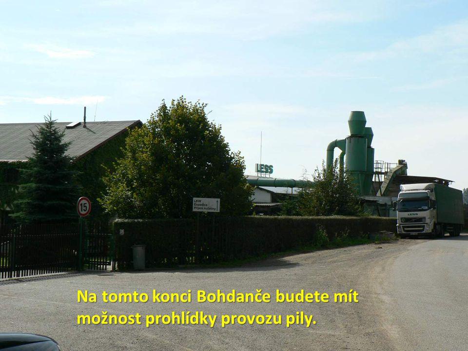 Na tomto konci Bohdanče budete mít možnost prohlídky provozu pily.