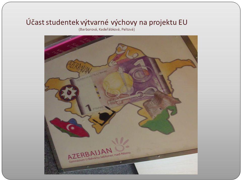 Účast studentek výtvarné výchovy na projektu EU (Barborová, Kadeřábková, Peltová)