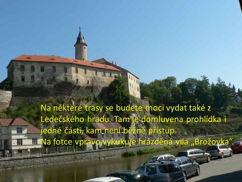 Na některé trasy se budete moci vydat také z Ledečského hradu.