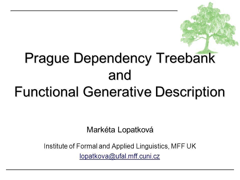 Prague Dependency Treebank PDT – FGD vs.