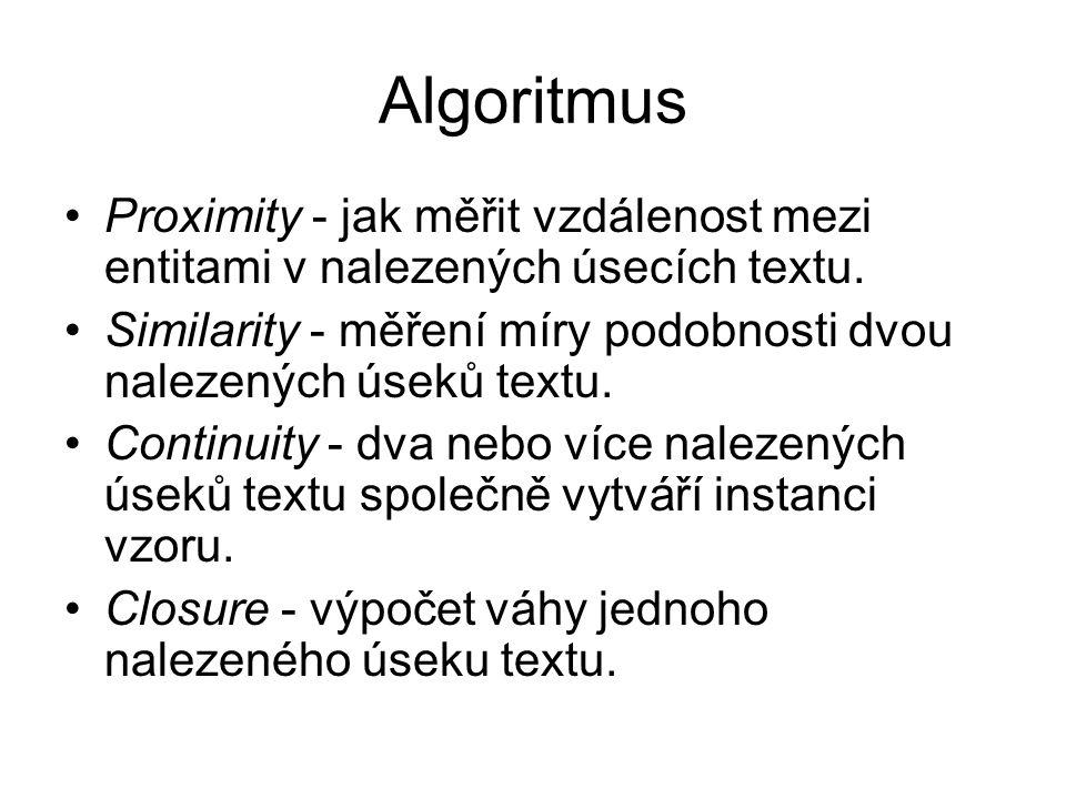 Algoritmus Proximity - jak měřit vzdálenost mezi entitami v nalezených úsecích textu.