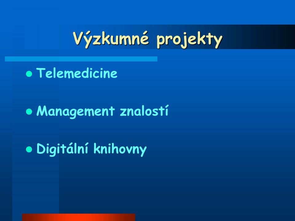 Výzkumné projekty Telemedicine Management znalostí Digitální knihovny