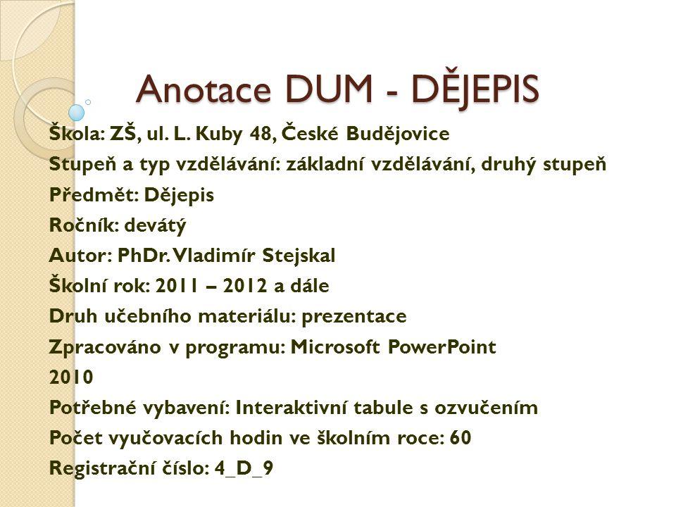 Seznam DUM – DĚJEPIS – 1.díl 4_I_20_Příčiny, průběh a bilance obou světových válek_ 4_I_1_D_ Mezinárodní situace na přelomu 19.