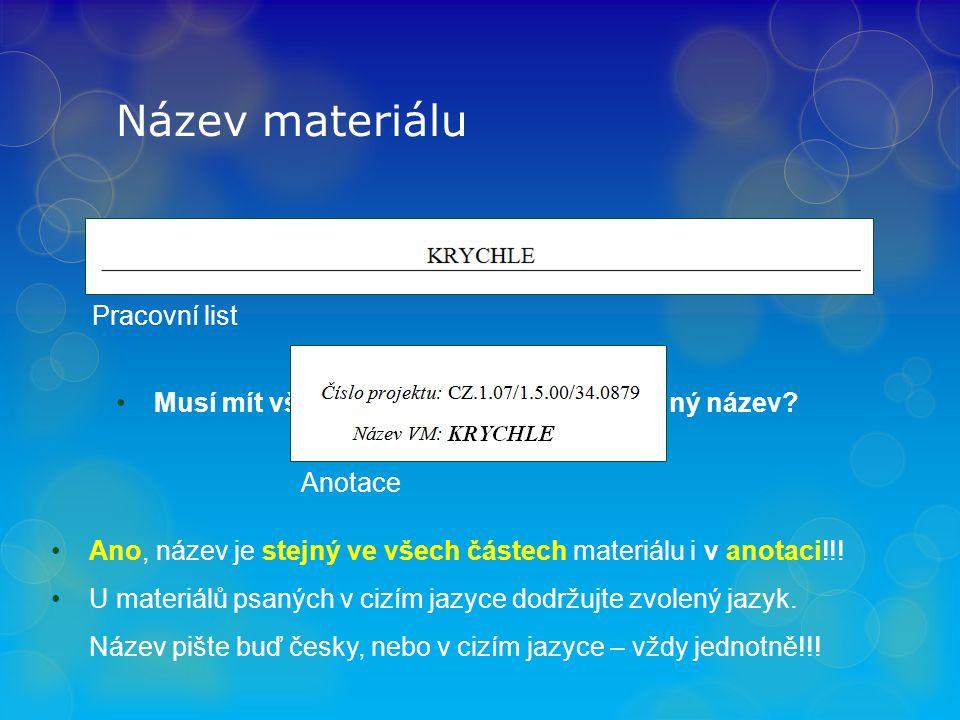 Název materiálu Musí mít všechny soubory materiálu stejný název.