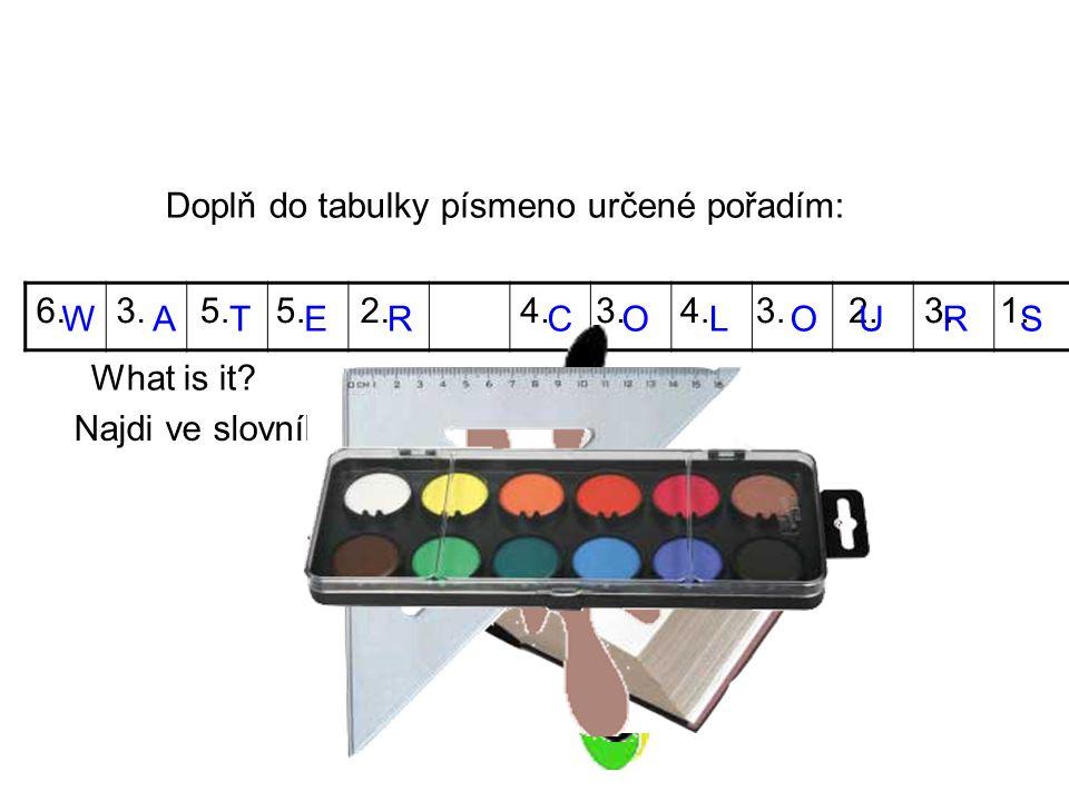 Doplň do tabulky písmeno určené pořadím: WATERC 6.3.5.