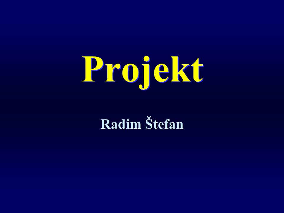Projekt Radim Štefan