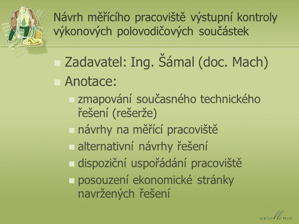 Návrh pracoviště pro měření frekvenčních charakteristik Zadavatel: doc.