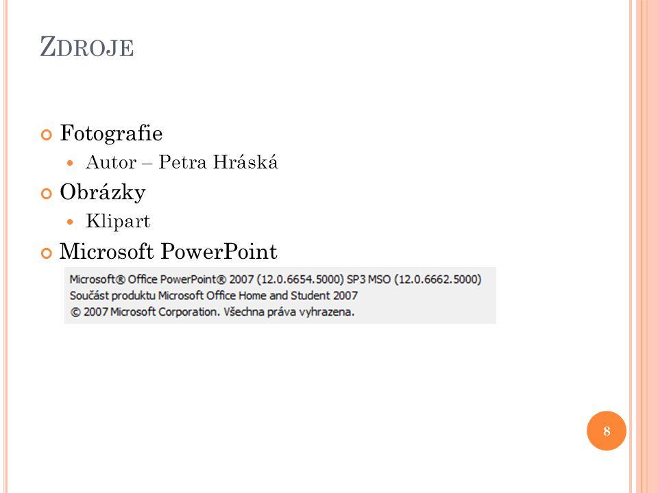 Z DROJE Fotografie Autor – Petra Hráská Obrázky Klipart Microsoft PowerPoint 8