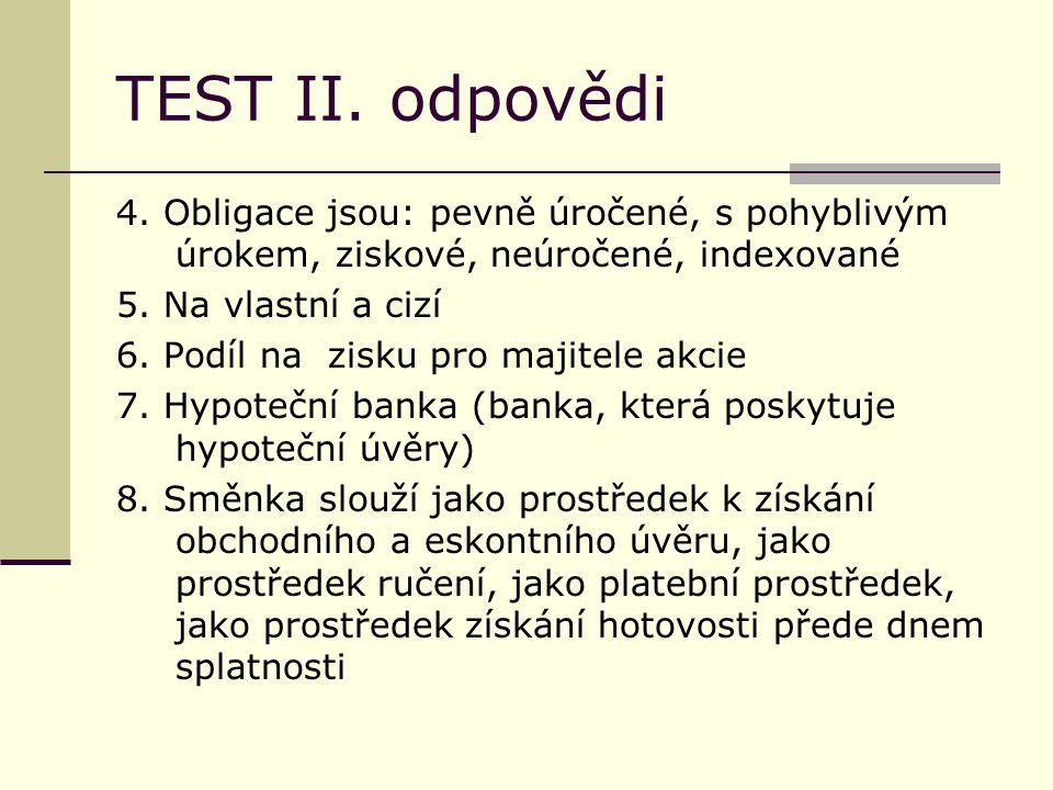 TEST II. odpovědi 4.
