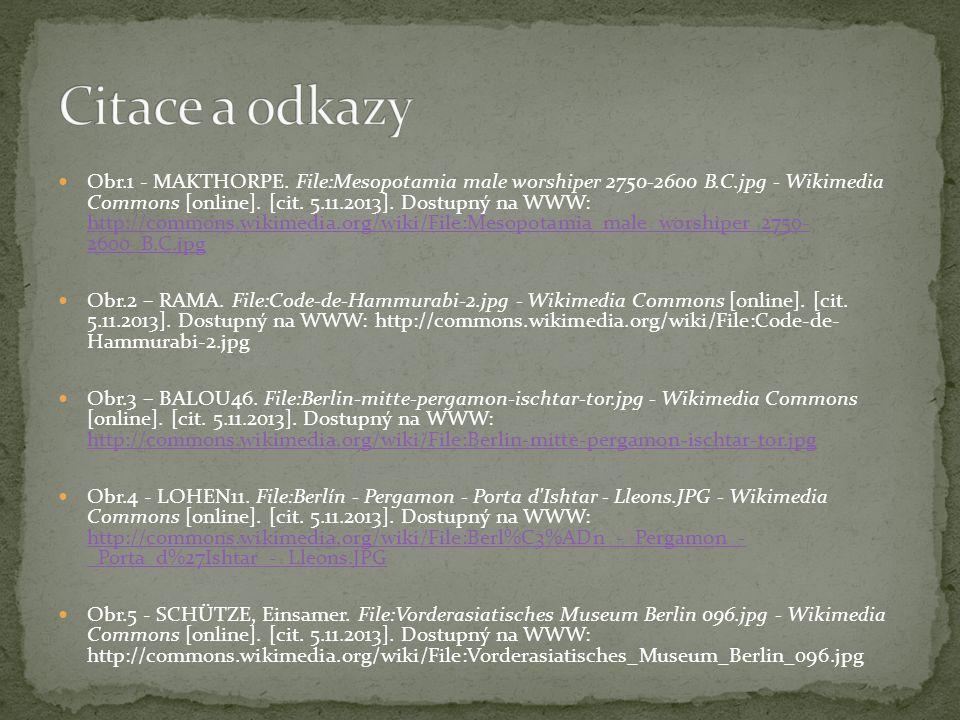 Obr.1 - MAKTHORPE. File:Mesopotamia male worshiper 2750-2600 B.C.jpg - Wikimedia Commons [online]. [cit. 5.11.2013]. Dostupný na WWW: http://commons.w