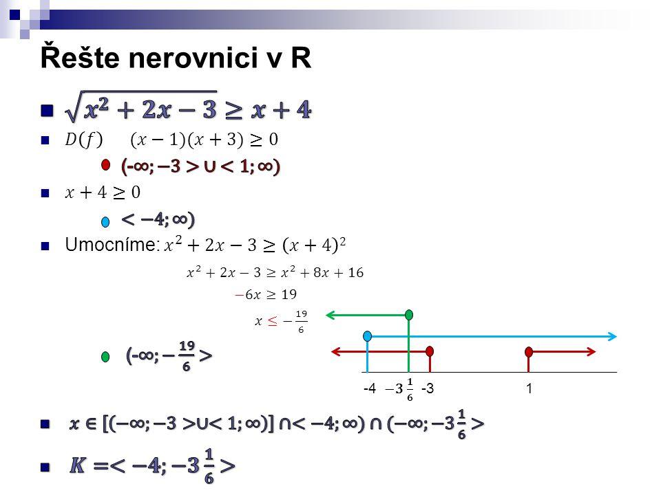 Řešte nerovnici v R