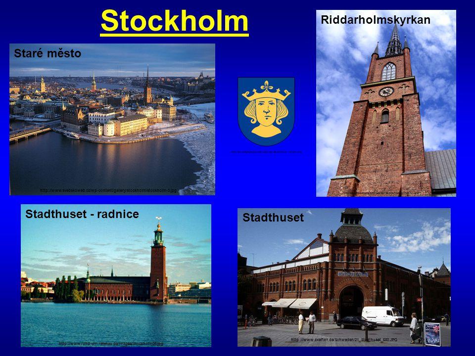 Stockholm http://www.svedskoweb.cz/wp-content/gallery/stockholm/stockholm-3.jpg http://cs.wikipedia.org/wiki/Soubor:Stockholm_vapen.svg http://cs.wiki