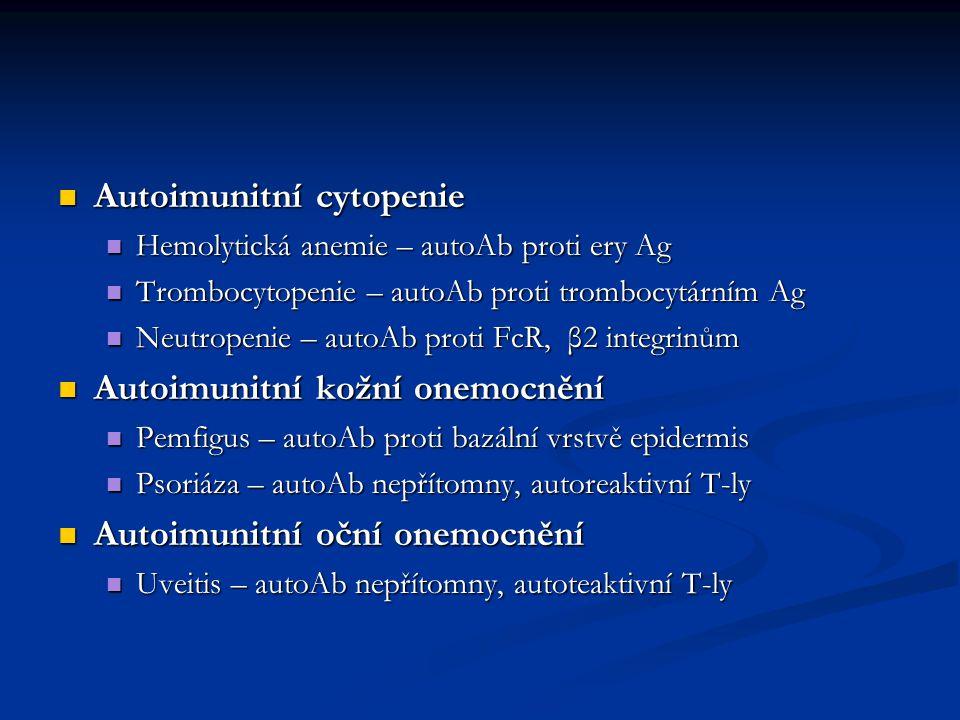 Autoimunitní cytopenie Autoimunitní cytopenie Hemolytická anemie – autoAb proti ery Ag Hemolytická anemie – autoAb proti ery Ag Trombocytopenie – auto