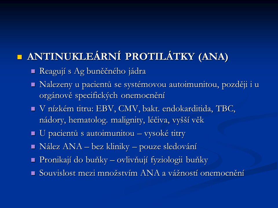 Laboratorní stanovení: Laboratorní stanovení: Screening – IF, Hep-2 buňky, velké jádro, častá mitóza Screening – IF, Hep-2 buňky, velké jádro, častá mitóza Přesné stanovení Ag – ELISA, imunoblot ENA (extrahovatelné nukleární Ag) – menší struktury oddělené od jaderných polymerů
